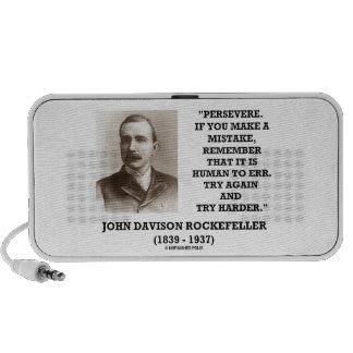 Rockefeller persevera él es humano errar intento o