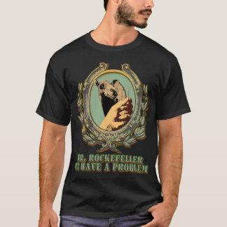 Rockefeller's Big Problem: of Biblical Proportions T-Shirt