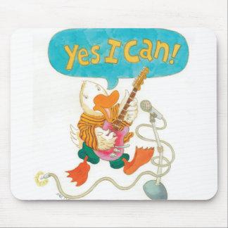 "rocker duck belts it out ""YES I CAN!"" Mousepad"