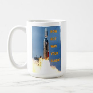 Rocket-How Hot Was Your Flash - 15 oz mug