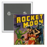 Rocket to the Moon Comic Buttons