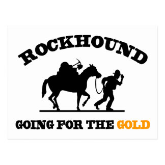 Rockhound Going For The Gold Postcard