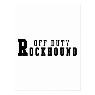 Rockhound Off Duty Postcard