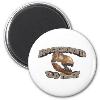 Rockhound Old Timer! Magnet