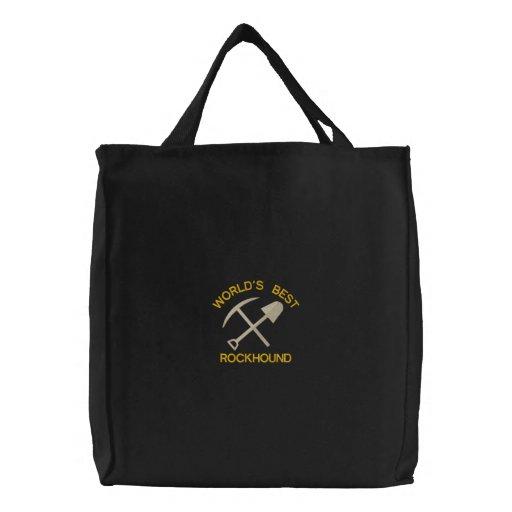 """Rockhound """"World's Best Rockhound"""" Embroidered Bag"""