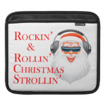 Rockin' Cool Santa Claus With Headphones Sleeve For iPads
