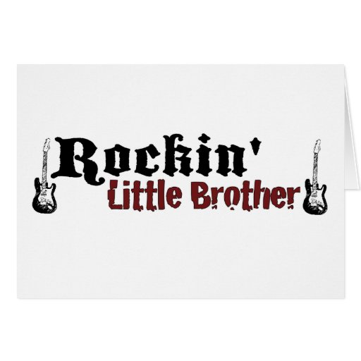 Rockin Little Brother Greeting Card