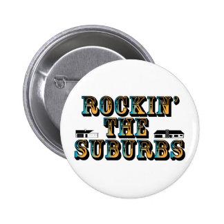 Rockin los suburbios pin
