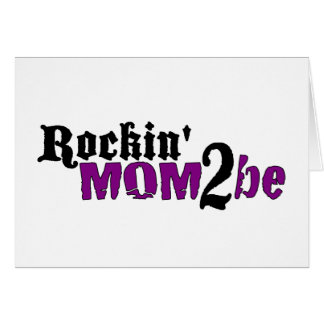 Rockin Mom 2 Be Card