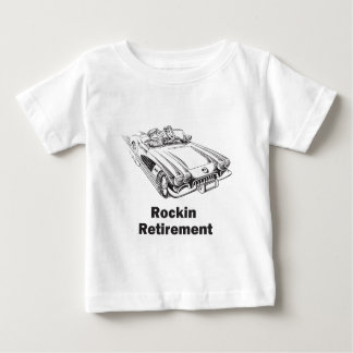 Rockin Retirement Baby T-Shirt