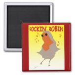 Rockin Robin Fridge Magnet