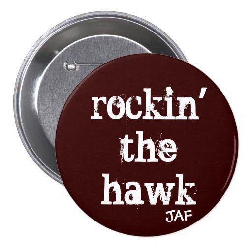 Rockin The Hawk Button
