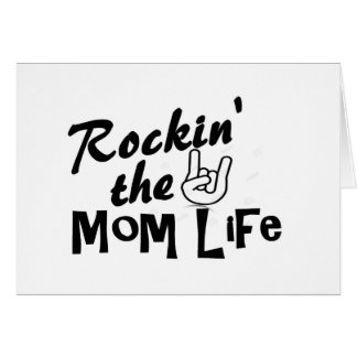 Rockin' the Mom Life T-shirts and Gifts Card