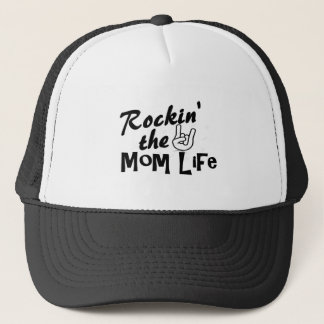 Rockin' the Mom Life T-shirts and Gifts Trucker Hat