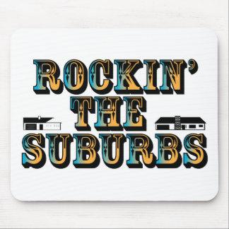 Rockin the Suburbs Mouse Pad
