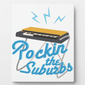 Rockin The Suburbs Plaque