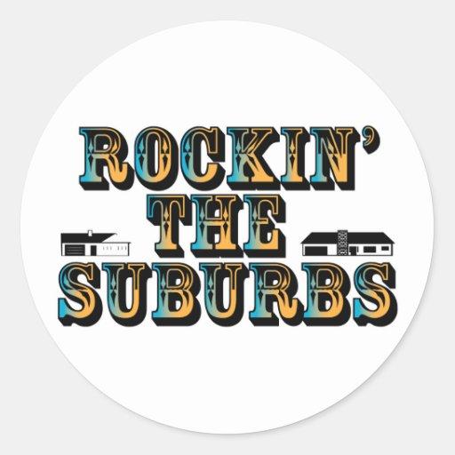 Rockin the Suburbs Sticker