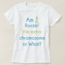 Rockin' This Extra Chromosome Ribbon T-Shirt
