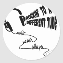Rockin' to a Different Tune - Music Never Sleeps Classic Round Sticker