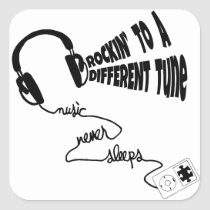 Rockin' to a Different Tune - Music Never Sleeps Square Sticker