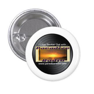 Rockin' with Paradize 1¼ Inch Round Button/Badge 1 Inch Round Button