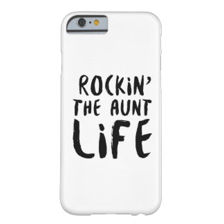 Rocking the aunt life family parent dad mom barely there iPhone 6 case