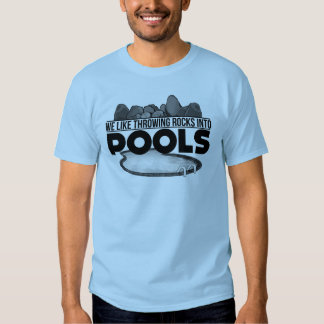 Rocks in Pools Shirts