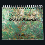 """Rocks &amp; Minerals Photo Calendar<br><div class=""""desc"""">Month by month wall calendar featuring photo images of colorful rocks and minerals. Select your calendar year and other options. A great, small sized calendar for limited space. Makes a great gift idea for the rock hound! To see other products we have to offer, click on the Northwestphotos store link....</div>"""