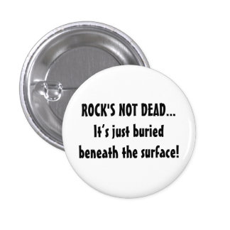 Rock's Not Dead...Beneath The Surface button