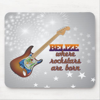Rockstars are born in Belize Mouse Pad