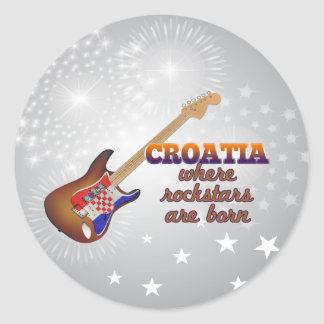 Rockstars are born in Croatia Classic Round Sticker