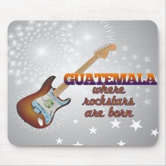 Rockstars are born in Guatemala Mouse Pad
