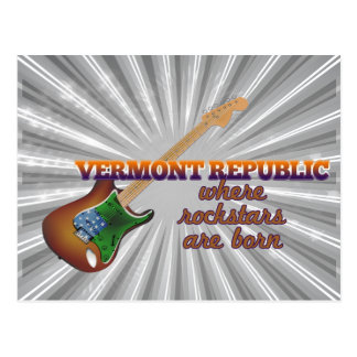 Rockstars are born in Vermont Republic Postcard