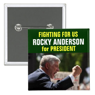 Rocky Anderson for President button