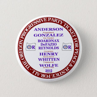Rocky Anderson Oregon Progressive Party Ticket Button