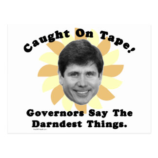 Rod Blagojevich Caught On Tape Postcard