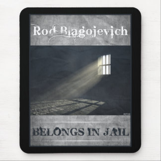 Rod Blagojevich Mouse Pad