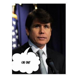 ¡Rod Blagojevich Uh oh! Postales