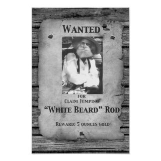 """""""Rod Series"""" Poster """"Wanted for Claim Jumping"""""""