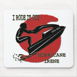 Rode Out Hurricane Irene Mouse Pad