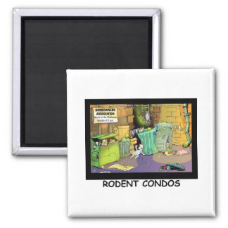 Rodent Condo Assn Funny Cartoon Gifts & Tees Magnet