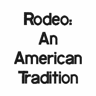 Rodeo: An American Tradition