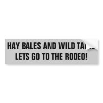 Rodeo and Wild Tales,  Horse Trailer Bumper Sticker