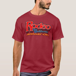Rodeo CA roh-day'-oh shirt