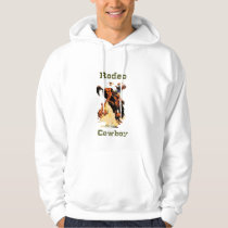 Rodeo Cowboy Hoodie/Sweat Shirt