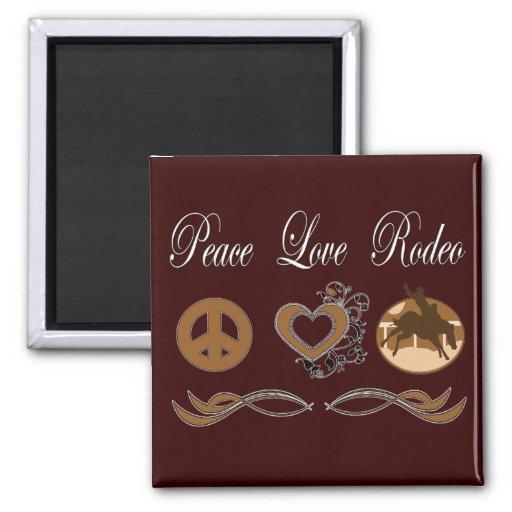 Rodeo del amor de la paz imán cuadrado