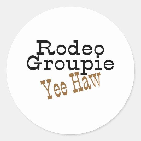 Rodeo Groupie Yee Haw Classic Round Sticker