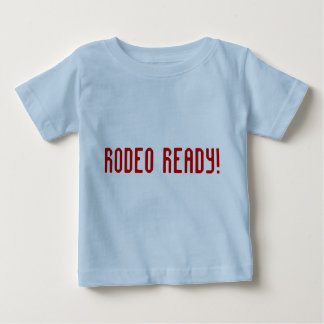 Rodeo Ready! / Child Baby T-Shirt
