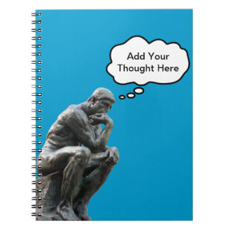 Rodin's Thinker - Add Your Custom Thought Notebook