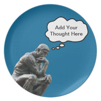 Rodin's Thinker - Add Your Custom Thought Plate